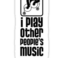 DeeJay Other People's Music Sticker