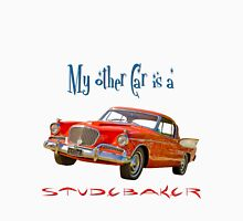 My Other Car is a Studebaker Unisex T-Shirt