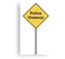 Police Violence Canvas Print