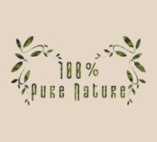 100% Pure Nature by PhotoAmbiance