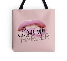 Love Me Harder Tote Bag