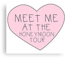 Meet me at the Honeymon Tour Canvas Print
