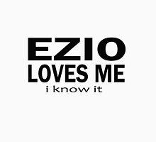 Ezio loves me Unisex T-Shirt