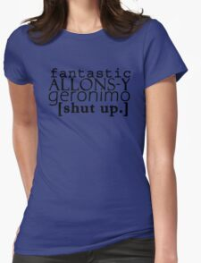 Doctor Who catchphrases! Womens Fitted T-Shirt