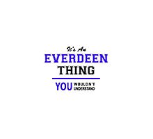 It's an EVERDEEN thing, you wouldn't understand !! by thenamer