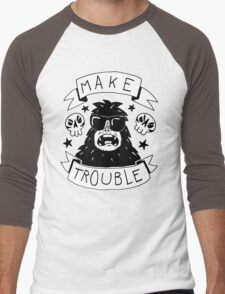 Make trouble - anarchy gorilla Men's Baseball ¾ T-Shirt