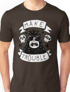 Make trouble - anarchy gorilla Unisex T-Shirt