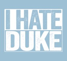 I HATE DUKE - University of North Carolina Fan Shirt - Haters Gonna Hate - White Box Version by BeefShirts