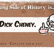 #4 Being Dick Cheney by marlowinc