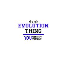 It's an EVOLUTION thing, you wouldn't understand !! by thenamer