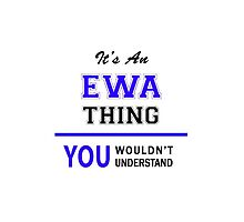 It's an EWA thing, you wouldn't understand !! by thenamer