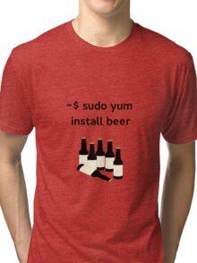 Linux sudo yum install beer Tri-blend T-Shirt