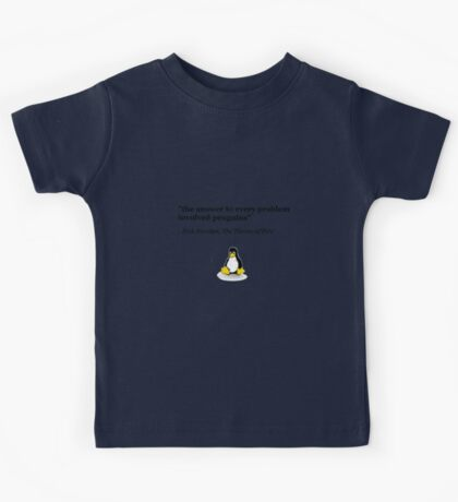 The Answer to Every Problem Involved Penguins Kids Tee