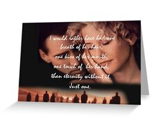 City of Angels 'I would rather have had... Greeting Card