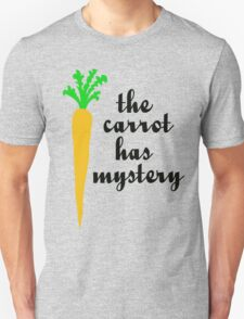 The carrot has mystery T-Shirt