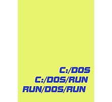 Run Dos Run Photographic Print