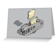 mobile toaster ready to serve - part one Greeting Card