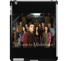 We aim to Misbehave iPad Case/Skin