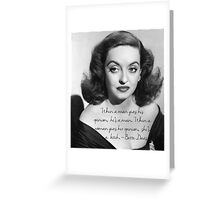 Bette Davis quote Greeting Card