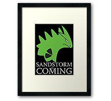 Sandstorm is coming Framed Print