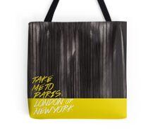 Take me to...Paris, London, New York Tote Bag
