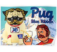 pug blue ribbon Poster