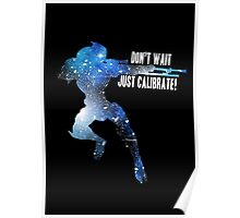 Mass Effect Silhouettes, Garrus - Don't Wait, Just Calibrate! Poster