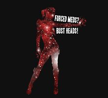 Mass Effect, Jack - Forced Meds? Bust Heads! Unisex T-Shirt