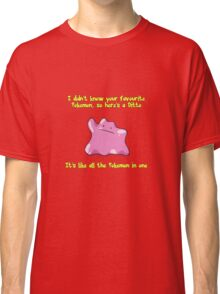 Ditto Is All Pokemon In One Classic T-Shirt