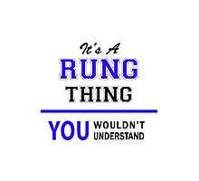 It's a RUNG thing, you wouldn't understand !! by thestarmaker