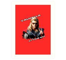 Thor - Valhalla at your boy Art Print