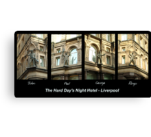 Hard Day's Night Hotel - Liverpool Canvas Print