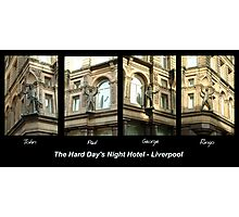 Hard Day's Night Hotel - Liverpool Photographic Print