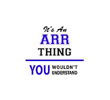 It's an ARR thing, you wouldn't understand !! by allnames