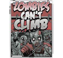 Zombies Can't Climb iPad Case/Skin