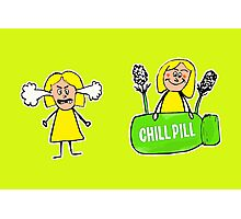 Chill Pill  Photographic Print