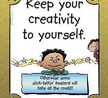 Creativity by marlowinc