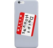 Hello My Name is Derpy Hooves iPhone Case/Skin