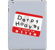 Hello My Name is Derpy Hooves iPad Case/Skin
