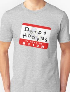 Hello My Name is Derpy Hooves T-Shirt