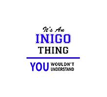 It's an INIGO thing, you wouldn't understand !! by thenamer