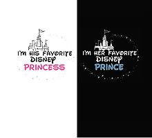 HIS AND HER FAVORITE DISNEY PRINCE/PRINCESS  by sayers