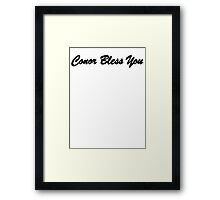 Conor Bless You Framed Print