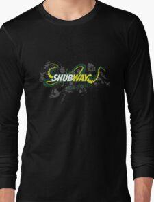 Shubway eat flesh Long Sleeve T-Shirt