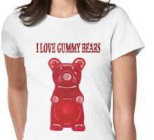 (✿◠‿◠) I LOVE GUMMY BEARS TEE SHIRT & VARIOUS-- APPAREL (✿◠‿◠) Womens Fitted T-Shirt
