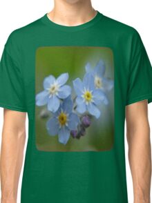 The Forget-Me-Nots of the Angels Greeting Card Quote Classic T-Shirt