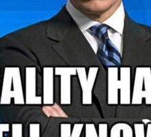 """""""Reality Has A Well Known Liberal Bias"""" Sticker"""