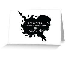 Oberyn Martell- Red Viper (Black) Greeting Card