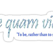 Esse quam videri, To be, rather than to seem (to be) -version 4 Sticker