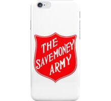 The Savemoney Army iPhone Case/Skin